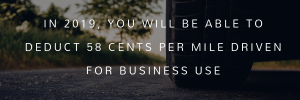In 2019, you will be able to deduct 58 cents per mile driven for business use CoreTitle Tax Tips